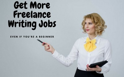 9 Proven Ways to Get More Freelance Writing Jobs (Even if You're a Beginner)