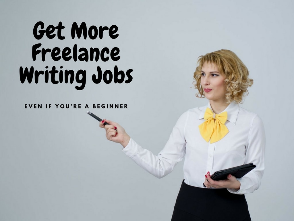 proven ways to get more lance writing jobs even if you re a 9 proven ways to get more lance writing jobs even if you re a beginner