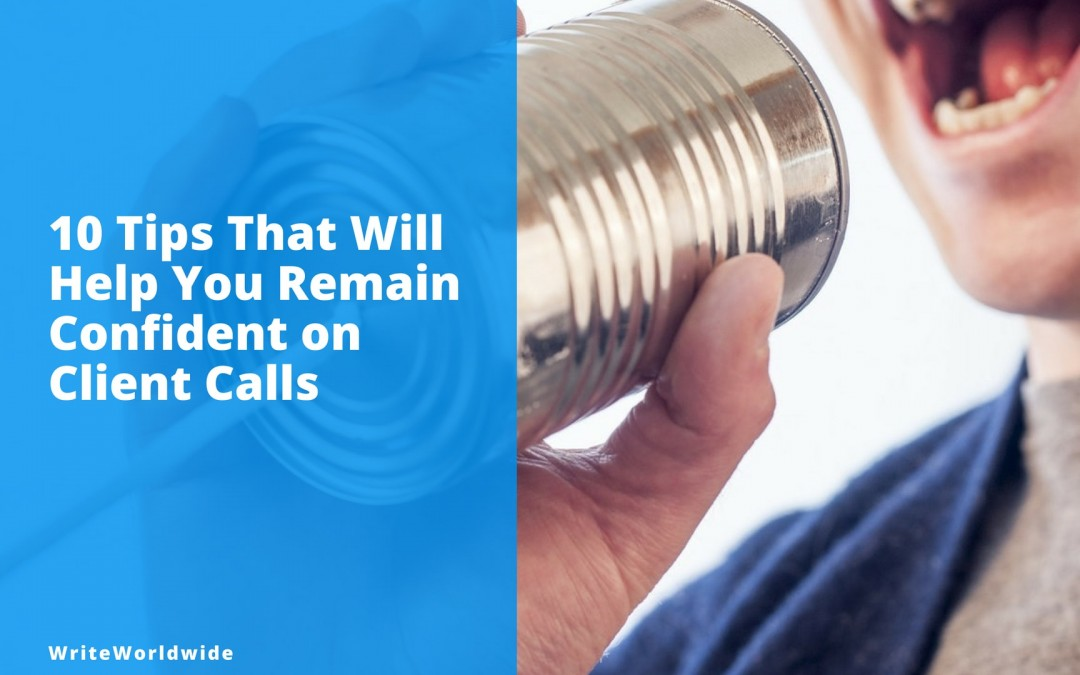 How to Stay Confident on Client Calls